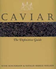 Caviar: The Definitive Guide