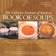 Book Of Soups - Culinary Institute Of America