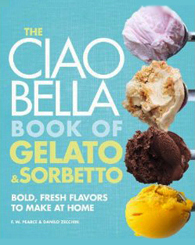 The Ciao Bella book Of Gelato