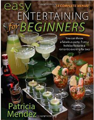 Easy Entertaining For Beginners
