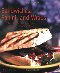 Sandwiches, Panini, and Wraps by Dwayne Ridgaway